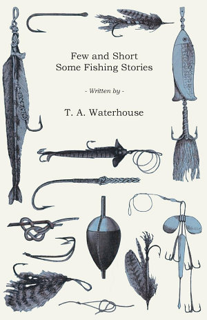Few and Short   Some Fishing Stories