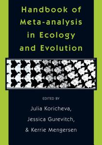 Handbook of Meta analysis in Ecology and Evolution