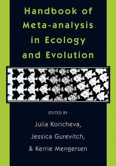 Handbook of Meta analysis in Ecology and Evolution PDF