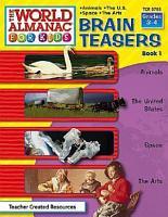 The World Almanac for Kids Brain Teasers  Book 1 PDF