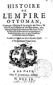 Histoire de l'empire ottoman: Volume1