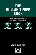 The Bullshit-Free Book