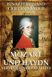 Mozart und Haydn - Versuch einer Parallele (Große Komponisten)