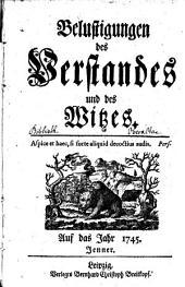Belustigungen des Verstandes und Witzes: 1745, Jan. - März