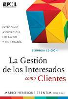 Gesti  n de los Interesados como Clientes  Spanish Edition  PDF