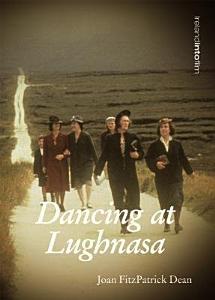 Dancing at Lughnasa Book