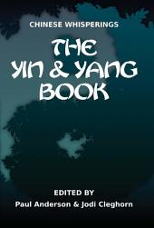 Chinese Whisperings: the yin and yang book