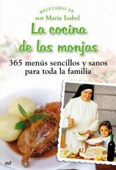 La cocina de las monjas: 365 menús sencillos y sanos para toda la familia