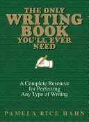 The Only Writing Book You ll Ever Need PDF