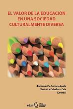 El valor de la educaci  n en una sociedad culturalmente diversa PDF