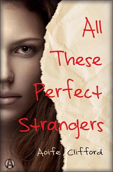 Download All These Perfect Strangers Book