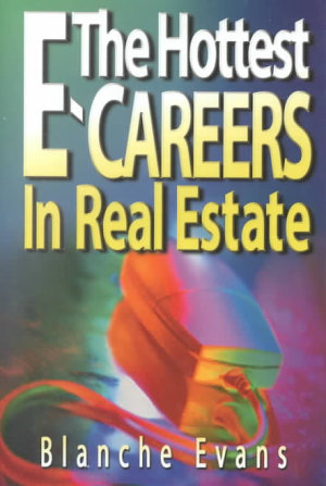The Hottest E careers in Real Estate