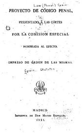 Proyecto de código penal: presentado á las Cártes