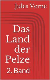 Das Land der Pelze - 2. Band