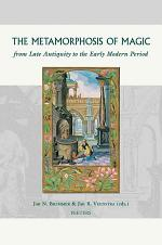 The Metamorphosis of Magic from Late Antiquity to the Early Modern Period