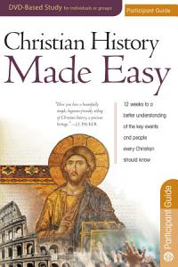 Christian History Made Easy Participant Guide PDF