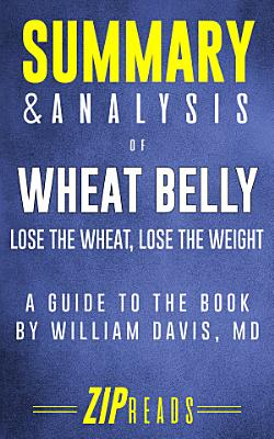 Summary   Analysis of Wheat Belly