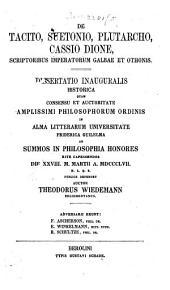 De Tacito, Suetonio, Plutarcho, Cassio Dione, scriptoribus imperatorum Galbae et Othonis