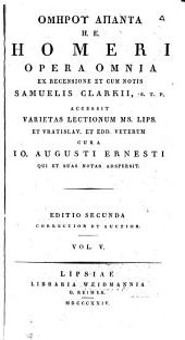 Opera omnia ex recensione et cvm notis Samvelis Clarkii: Accessit varietas lectionvm ms. Lips. et edd. veterum, Τόμος 5
