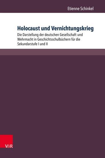 Holocaust und Vernichtungskrieg PDF