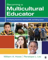 Becoming a Multicultural Educator PDF