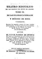 Teatro historico de las iglesias del reyno de Aragon: Volumen 9