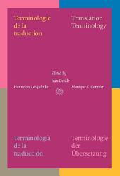 Terminologie de la Traduction: Translation Terminology. Terminología de la Traducción. Terminologie der Übersetzung