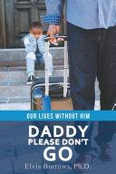 Daddy Please Don t Go PDF
