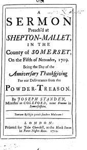 A Sermon [on John xvi. 2] preach'd ... on the fifth of November, 1709, etc