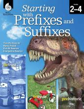 Starting with Prefixes and Suffixes