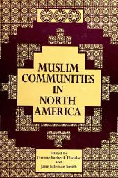 Muslim Communities in North America
