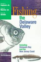 Fishing the Delaware Valley PDF