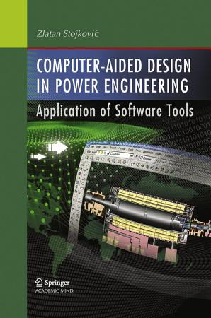 Computer  Aided Design in Power Engineering PDF