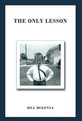 The Only Lesson