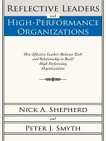 Reflective Leaders and High Performance Organizations PDF