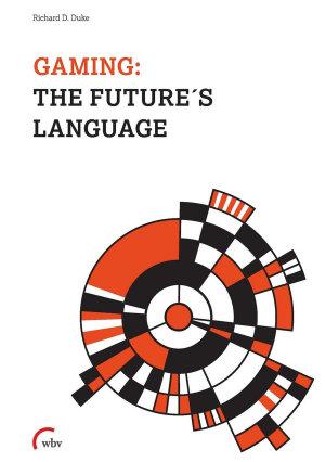 Gaming  The Future s Language