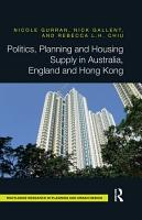 Politics  Planning and Housing Supply in Australia  England and Hong Kong PDF