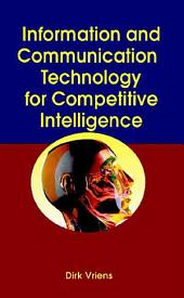 Information and Communication Technology for Competitive Intelligence