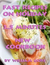 Fast Recipes on Holiday
