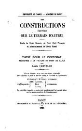 Des constructions élevées sur le terrain d'autrui: étude de droit romain, de droit civil français et principalement en droit fiscal