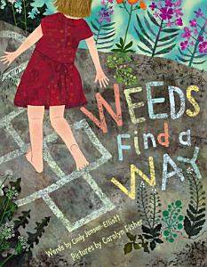 Weeds Find a Way Book