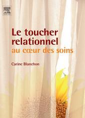 Le toucher relationnel au coeur des soins