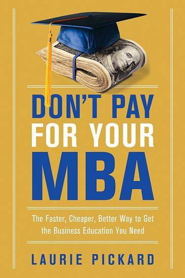 Don t Pay for Your MBA PDF