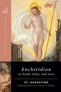The Enchiridion on Faith  Hope and Love Book