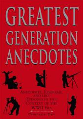 Greatest Generation Anecdotes