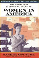The Routledge Historical Atlas of Women in America PDF