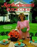 Martha Stewart s Quick Cook