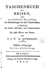 Taschenbuch der Reisen: jahrg., 1.abth. Hinter-Indien
