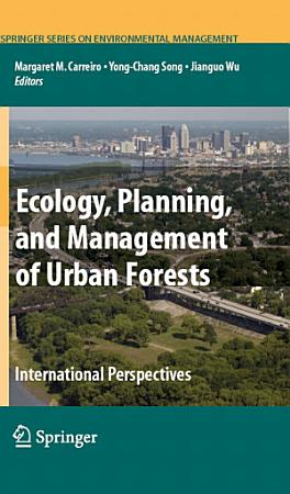 Ecology  Planning  and Management of Urban Forests PDF
