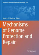 Mechanisms of Genome Protection and Repair